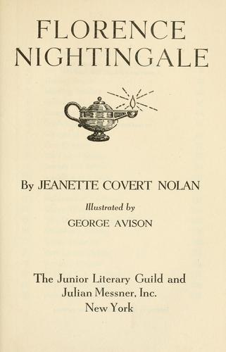 Florence Nightingale by Jeannette Covert Nolan