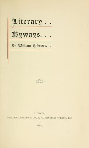 Literary byways by Andrews, William