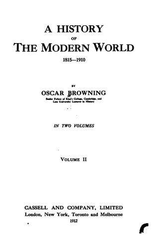 A history of the modern world, 1815-1910 by Oscar Browning
