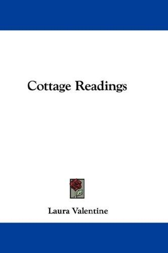 Cottage Readings by Laura Valentine