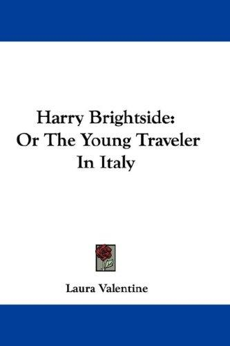 Harry Brightside by Laura Valentine