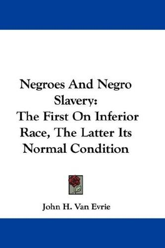 Negroes And Negro Slavery