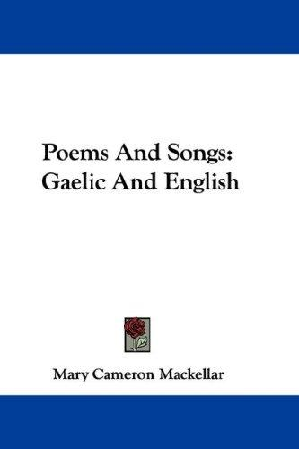 Poems And Songs by Mary Cameron Mackellar