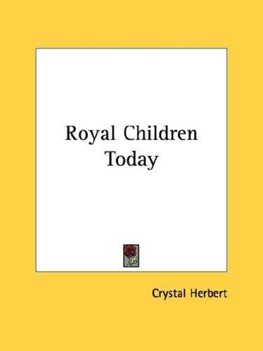 Royal Children Today