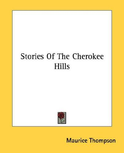Stories Of The Cherokee Hills