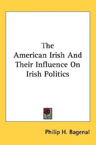 The American Irish And Their Influence On Irish Politics