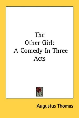 The other girl by Augustus Thomas