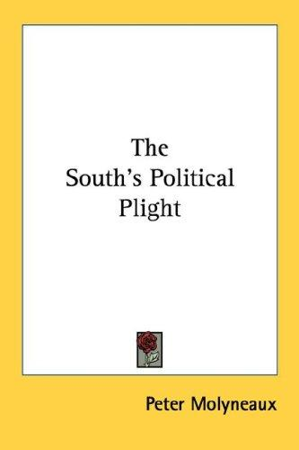 The South's political plight by Peter Molyneaux