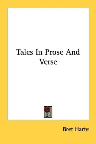 Tales In Prose And Verse