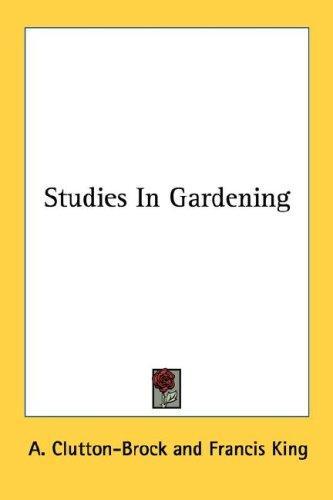 Studies In Gardening
