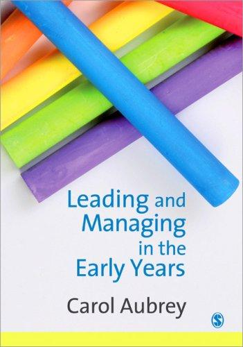 Leading and Managing in the Early Years