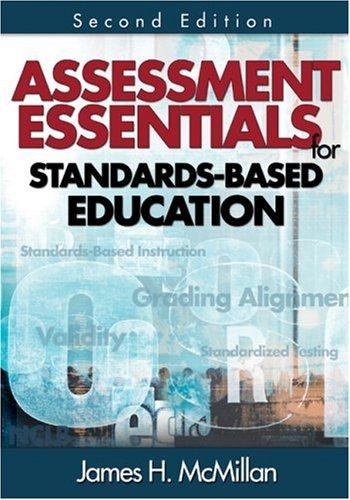 Assessment Essentials for Standards-Based Education