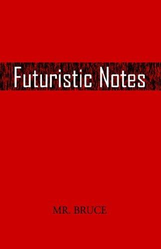 Futuristic Notes by Jonathan Bruce