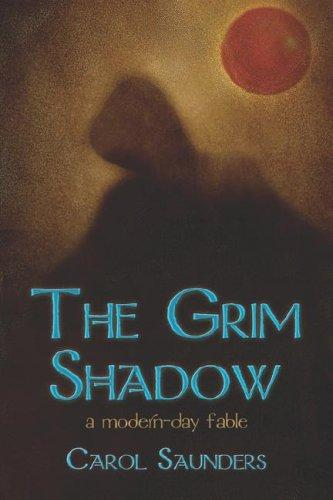 The Grim Shadow by Carol Saunders