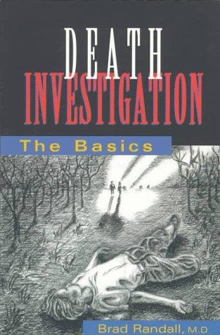 Death investigation by Brad Randall