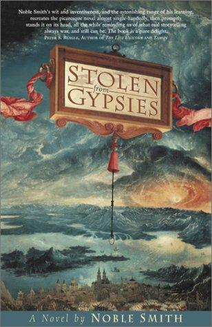 Stolen from gypsies by Noble Mason Smith
