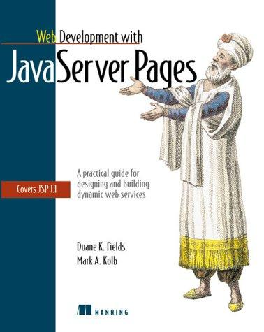 Web development with JavaServer pages by Duane K. Fields