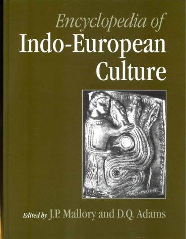 Encyclopedia of Indo-European culture by editors, J.P. Mallory and D.Q. Adams.