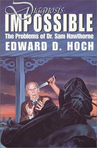 Diagnosis impossible by Edward D. Hoch