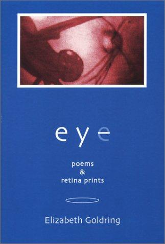 Eye by Elizabeth Goldring