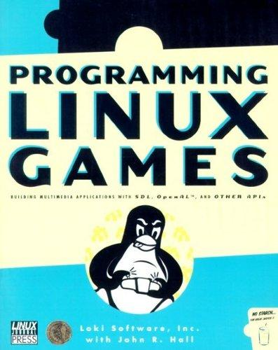 Programming Linux Games by John Hall