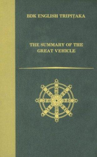 The Summary of the Great Vehicle by Asanga