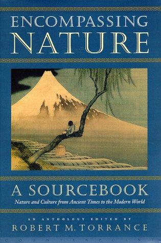 Encompassing Nature by Robert M. Torrance