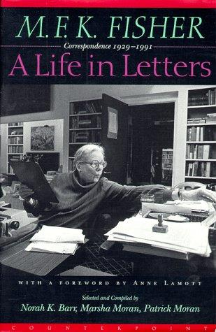 A life in letters by M. F. K. Fisher