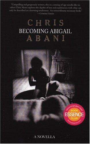 Becoming Abigail by Christopher Abani