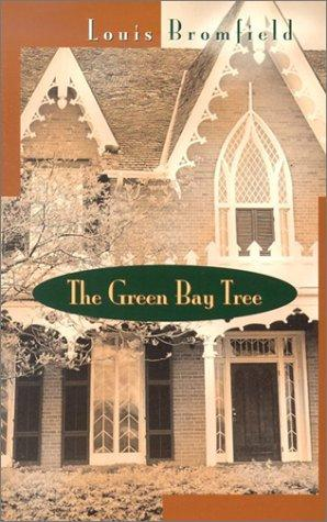 The green bay tree by Louis Bromfield