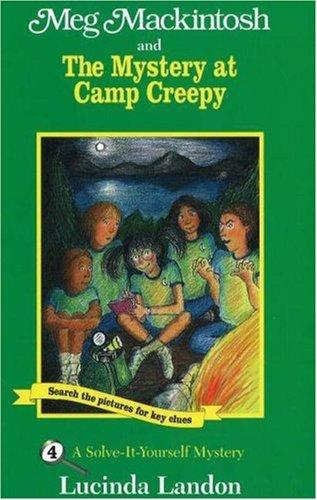 Meg Mackintosh and the Mystery at Camp Creepy by Lucinda Landon