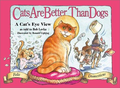 Cats are better than dogs by Jean Little