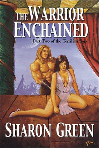 The Warrior Enchained by Sharon Green