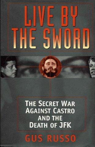 Live by the sword by Gus Russo