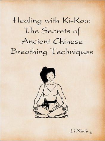 Healing with Ki-Kou by Li Xiuling