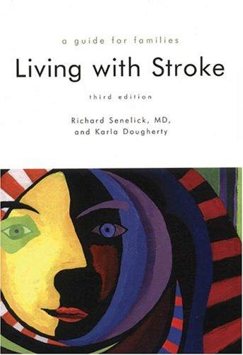 Living With Stroke by Richard C. Senelick, Karla Dougherty