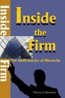 Inside the Firm by Harvey Leibenstein