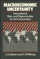 Macroeconomic uncertainty by Lars Oxelheim