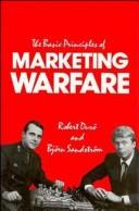 The basic principles of marketing warfare by Robert Durö