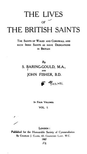 The lives of the British saints by Sabine Baring-Gould