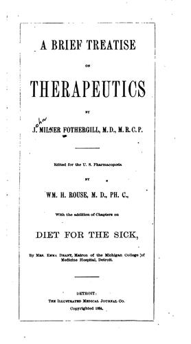 A brief treatise on therapeutics by John Milner Fothergill