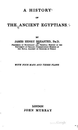 A history of the ancient Egyptians by James Henry Breasted