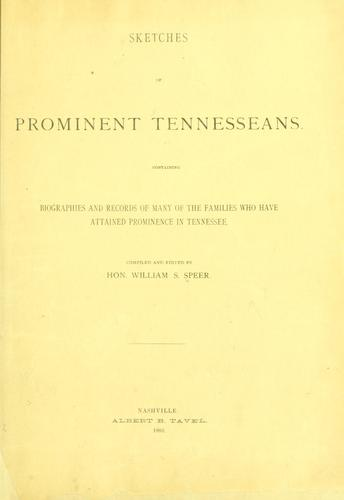 Sketches of prominent Tennesseans by William S. Speer