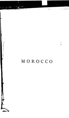 Morocco, journeys in the kingdom of Fez and to the court of Mulai Hassan by La Martinière, Maximilien Antoine Cyprien Henri Poisson de