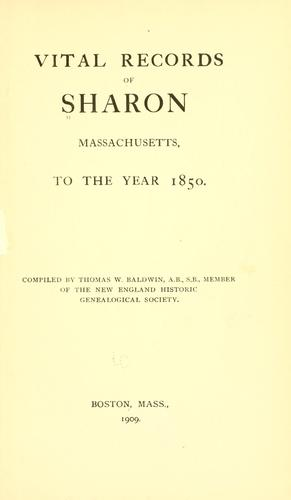 Vital records of Sharon, Massachusetts by Sharon (Mass.)