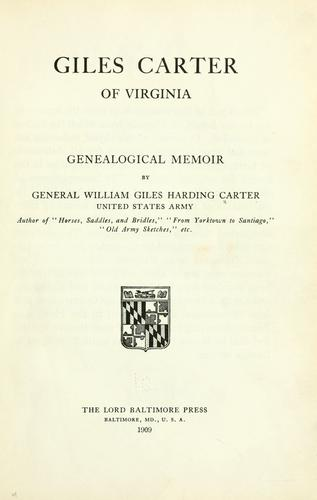 Giles Carter of Virginia by Carter, William H.