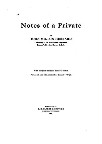 Notes of a private by John Milton Hubbard