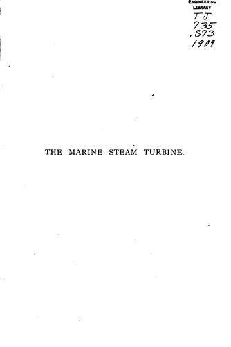 The marine steam turbine by John William Major Sothern