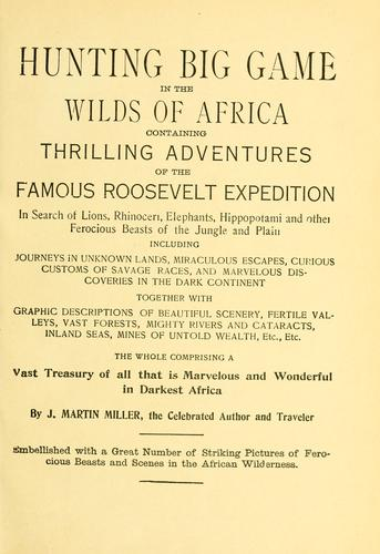 Hunting big game in the wilds of Africa by J. Martin Miller