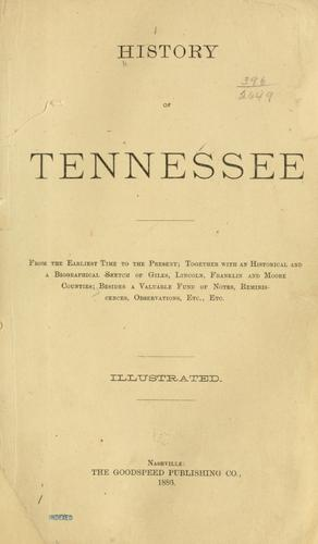 History of Tennessee by besides a valuable fund of notes, reminiscences, observations, etc., etc.